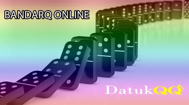Rasakan Nikmatnya Bermain Judi BandarQ Online